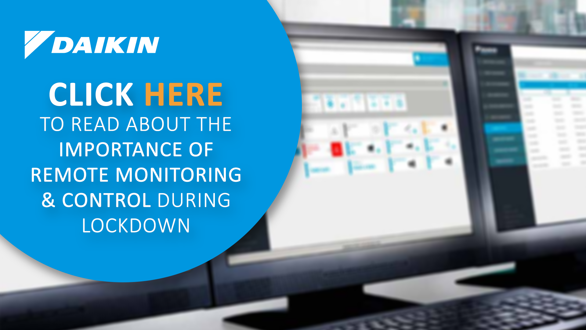 Remote monitoring & control during lockdown