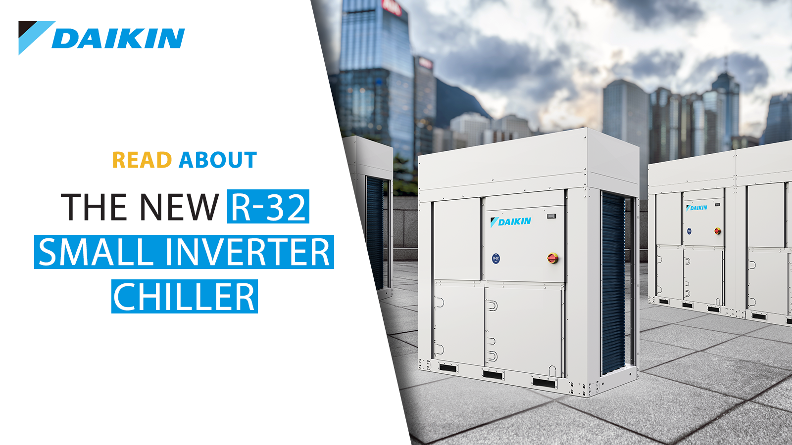 Introducing the R-32 Small Inverter Chiller
